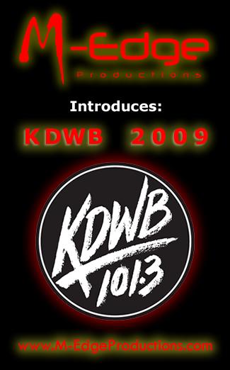 KDWB 2009 M-Edge Productions